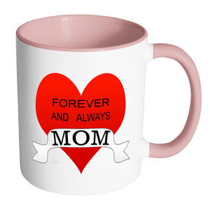 Forever and always mom heart 11 ounce accent coffee mug