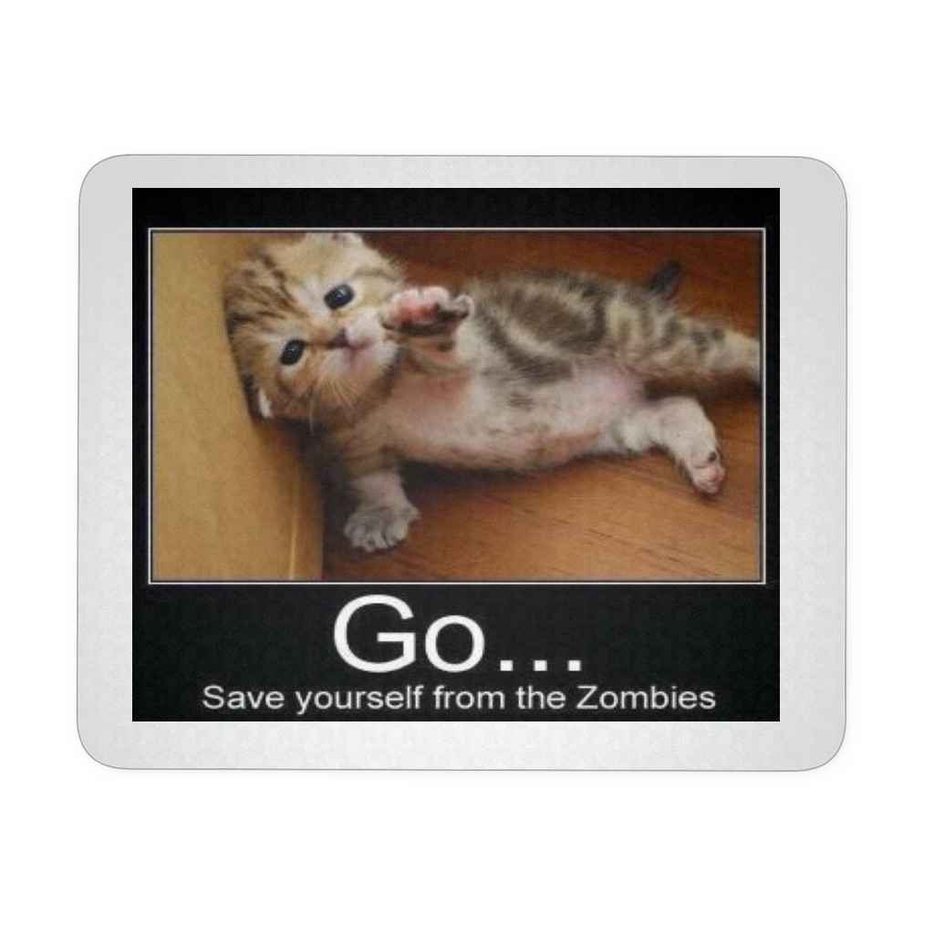 CAT ZOMBIES MEME MOUSEPAD