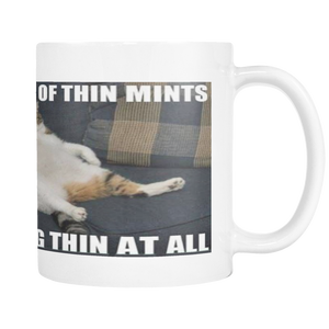 THIN MINTS CAT MEME 11 OUNCE COFFEE MUG