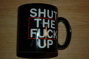 Shut The Fuck Up Attitude XL 20 ounce Coffee Mug