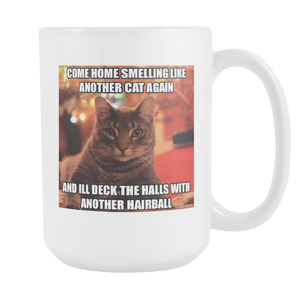 ANOTHER HAIRBALL CAT MEME 15 OUNCE COFFEE MUG DOUBLE SIDED