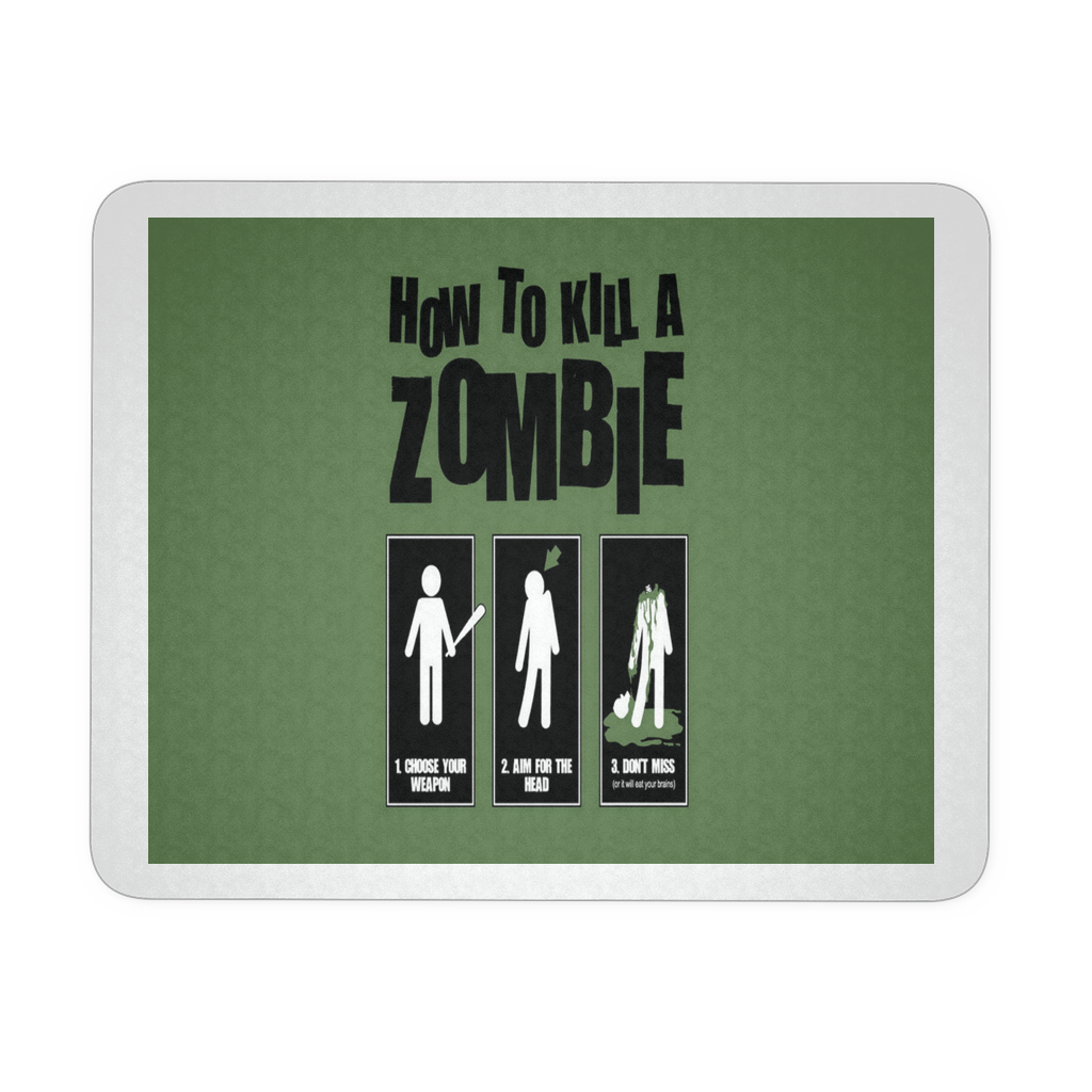HOW TO KILL A ZOMBIE MOUSEPAD