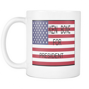 KEN BONE FOR PRESIDENT COFFEE MUG