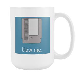 Blow Me Funny double sided 15 ounce coffee mug