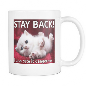 Cat stay back meme on 11 ounce double sided coffee mug