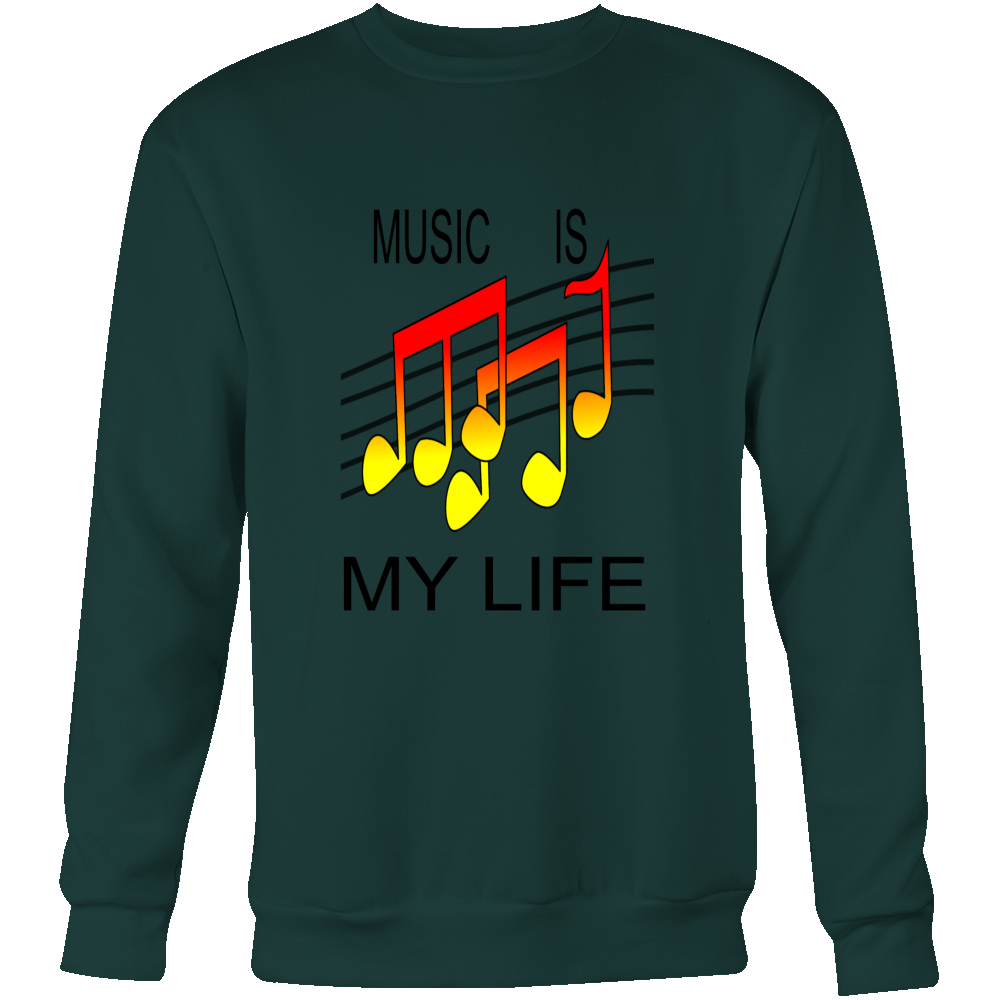 MUSIC IS MY LIFE CREWNECK SWEATSHIRT