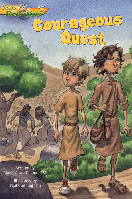Courageous Quest–GTT #5