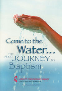 come_to_the_water_the_adult_journey_to_baptism