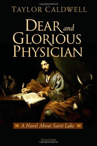 dear_and_glorious_physician_st_luke