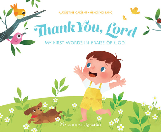 Thank you, Lord - My First Words in Praise of God