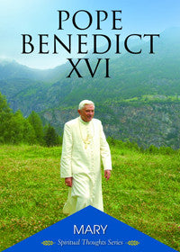 mary_spirtual_thoughts_series_pope_benedict_xvi