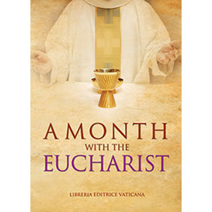 A Month with the Eucharist