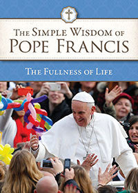 simple_wisdom_of_pope_francis