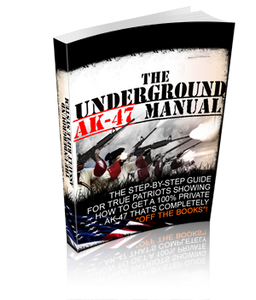 "The ""Underground"" AK-47 Manual"