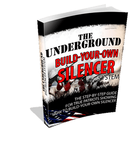 "The ""Underground"" Build-Your-Own Silencer Manual"