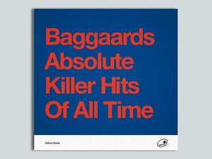 Baggaards Absolute Killer Hits Of All Time