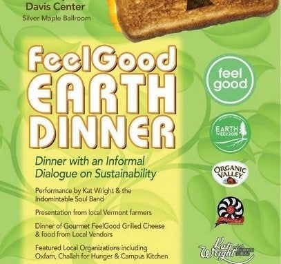 UVM FEELGOOD EARTH DINNER AT UVM DAVIS CENTER. GREAT TO SEE AND HEAR IDEAS AND PRESENTATION ABOUT SUSTAINABILITY AND SUPPORTING LOCAL.