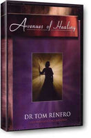 Avenues of Healing Dr. Tom Renfro Testimony DVD