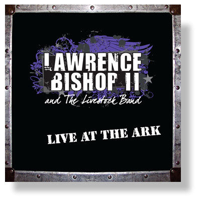 Lawrence Bishop II - Live at the Ark
