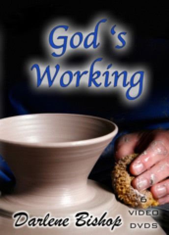 God's Working by Darlene Bishop