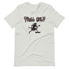 Load image into Gallery viewer, TRILL ONLY SKATER TEE