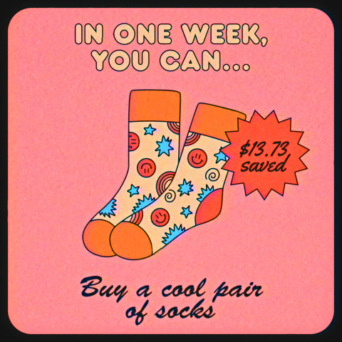 How much money you save when you quit smoking: buy a cool pair of socks in one week