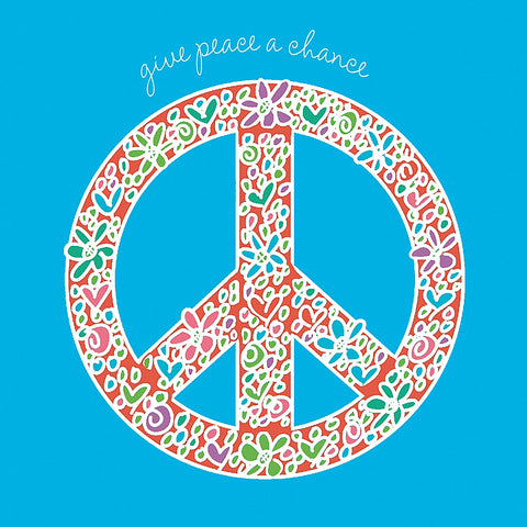 Give Peace a Chance -  Erin Clark - McGaw Graphics