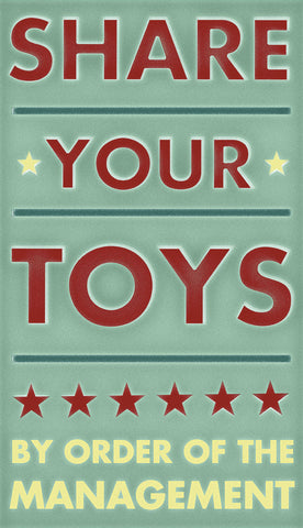 Share Your Toys -  John W. Golden - McGaw Graphics