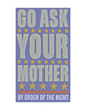 Go Ask Your Mother -  John W. Golden - McGaw Graphics