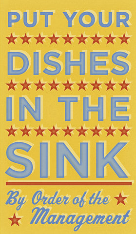 Put Your Dishes in the Sink -  John W. Golden - McGaw Graphics