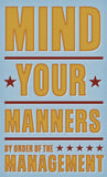 Mind Your Manners -  John W. Golden - McGaw Graphics