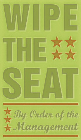 Wipe the Seat -  John W. Golden - McGaw Graphics