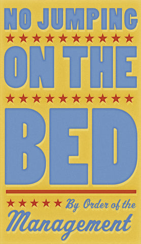 No Jumping on the Bed (yellow) -  John W. Golden - McGaw Graphics