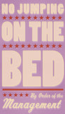 No Jumping on the Bed (pink) -  John W. Golden - McGaw Graphics