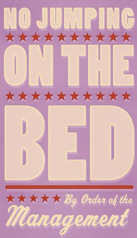 John W. Golden - No Jumping on the Bed (pink)