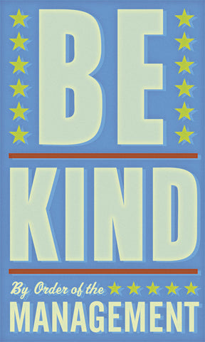 Be Kind -  John W. Golden - McGaw Graphics