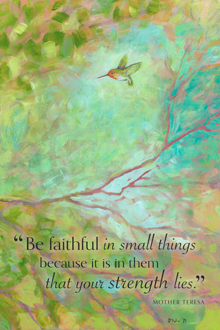 Forest Treasures Part II (Be faithful in small things...) -  Jennifer Lommers - McGaw Graphics