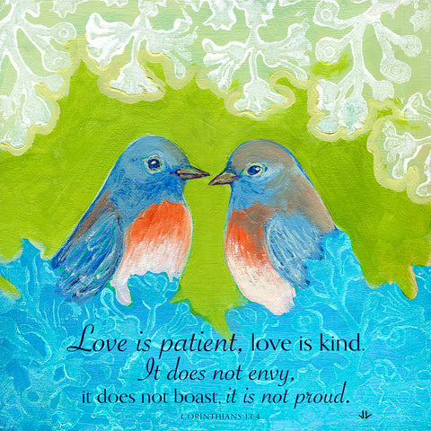 Bluebirds in Love (Love is patient...) -  Jennifer Lommers - McGaw Graphics