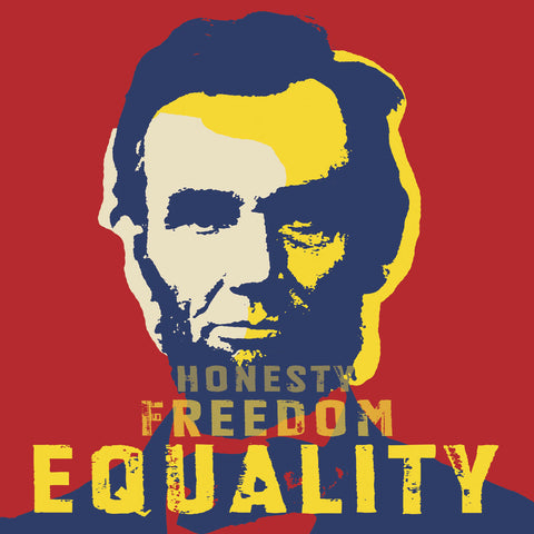 Abraham Lincoln:  Honesty, Freedom, Equality -  Celebrity Photography - McGaw Graphics