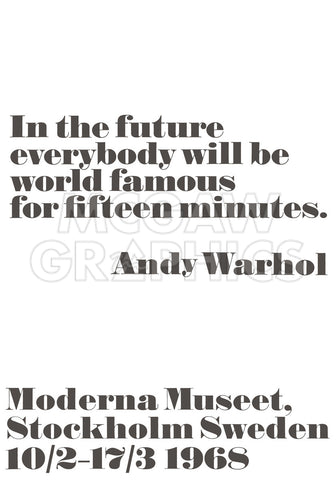 In the future... -  Andy Warhol/ John Melin - McGaw Graphics
