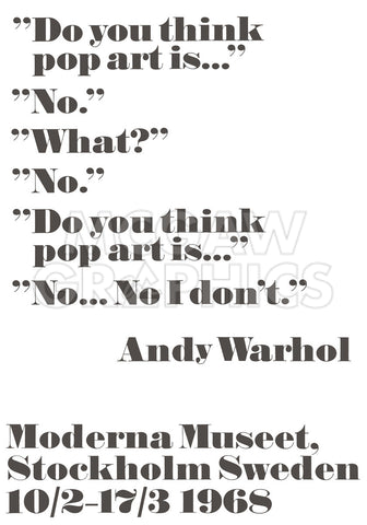 Do you think pop art is... -  Andy Warhol/ John Melin - McGaw Graphics