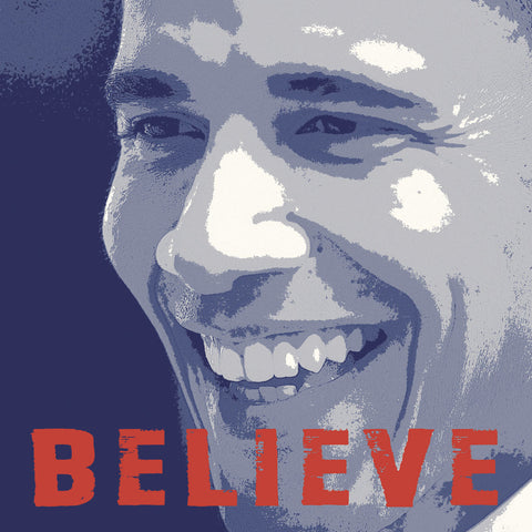 Barack Obama: Believe -  Celebrity Photography - McGaw Graphics