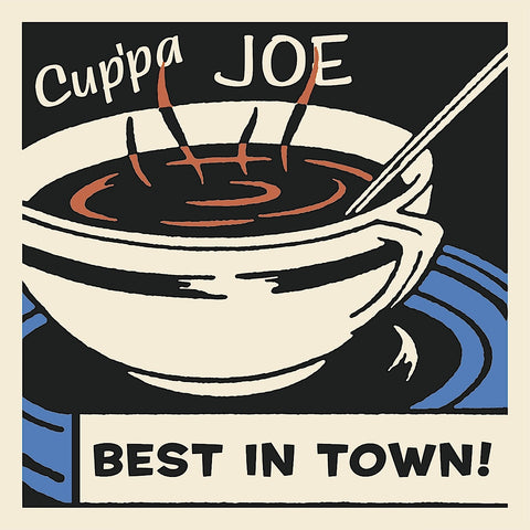 Cup'pa Joe Best in Town -  Retro Series - McGaw Graphics