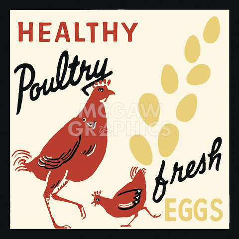 Healthy Poultry-Fresh Eggs -  Retro Series - McGaw Graphics