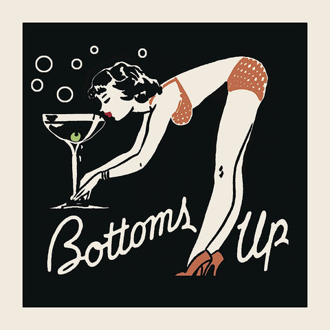 Bottoms Up -  Retro Series - McGaw Graphics