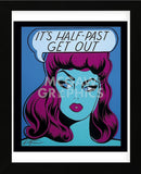 It's Half Past Get Out (Framed) -  Niagara Detroit - McGaw Graphics