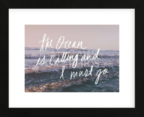 The Ocean Is Calling And I Must Go (Framed) -  Leah Flores - McGaw Graphics