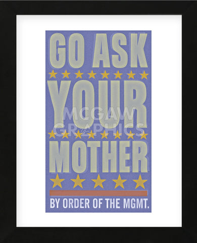 Go Ask Your Mother (Framed) -  John W. Golden - McGaw Graphics