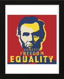 Abraham Lincoln:  Honesty, Freedom, Equality (Framed) -  Celebrity Photography - McGaw Graphics