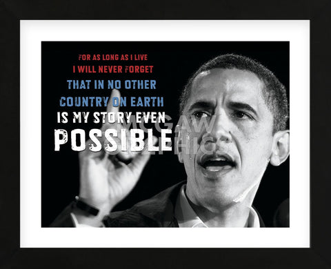 Barack Obama: For As Long As I Live... (Framed) -  Celebrity Photography - McGaw Graphics